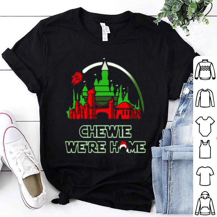 Chewie We're Home Disney Santa Christmas shirt