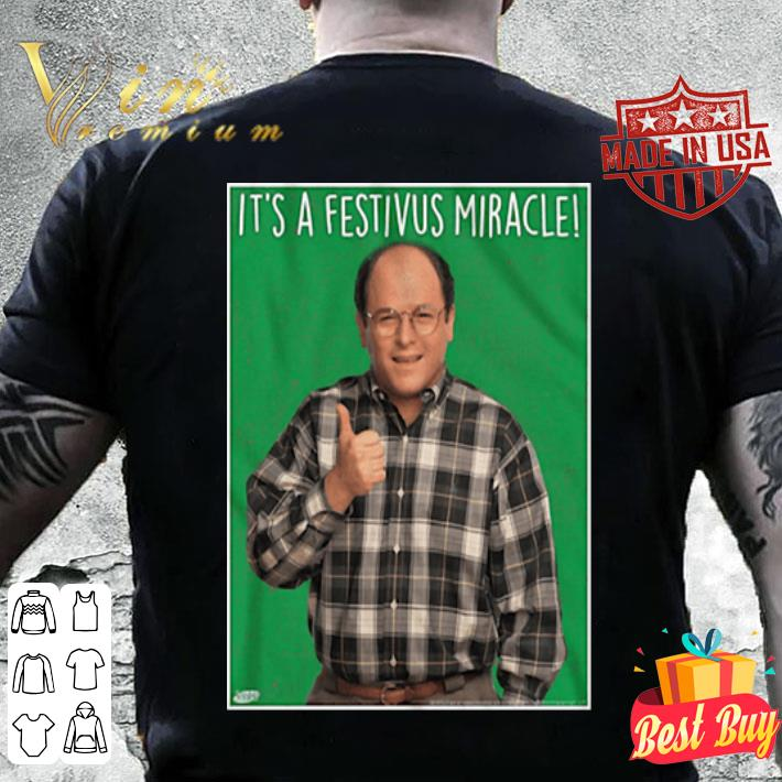 George Costanza It's A Festivus Miracle shirt
