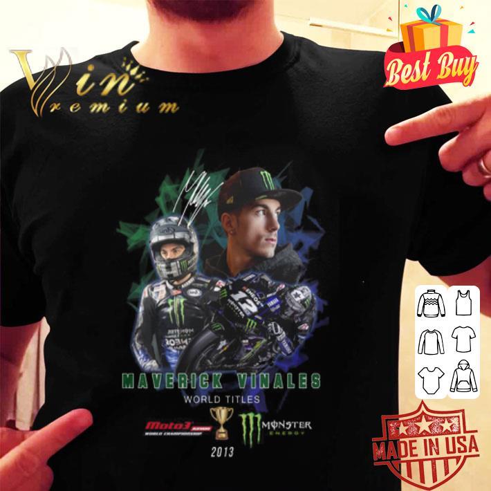 Maverick Vinales World Titles Monster Energy signature shirt