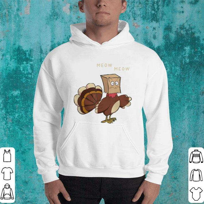 Meow meow fake cat Turkey Thanksgiving day Chicken shirt