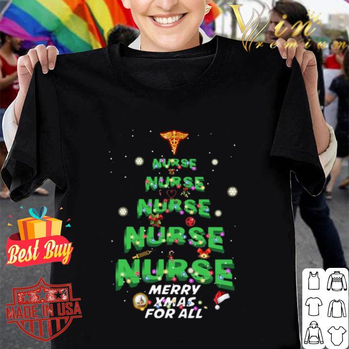 Nurse Merry XMas For All Christmas shirt