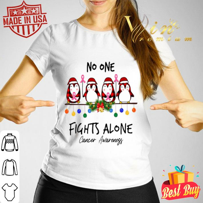Penguin No One Fights Alone Cancer Awareness shirt