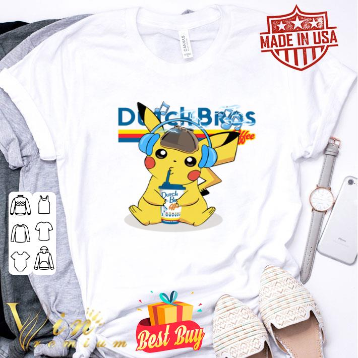 Pikachu drinking Dutch Bros Coffee shirt