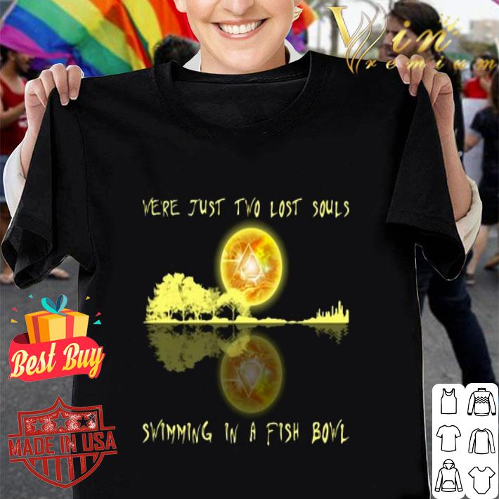 Pink Floyd we're just two lost souls swimming in a fish bowl shirt