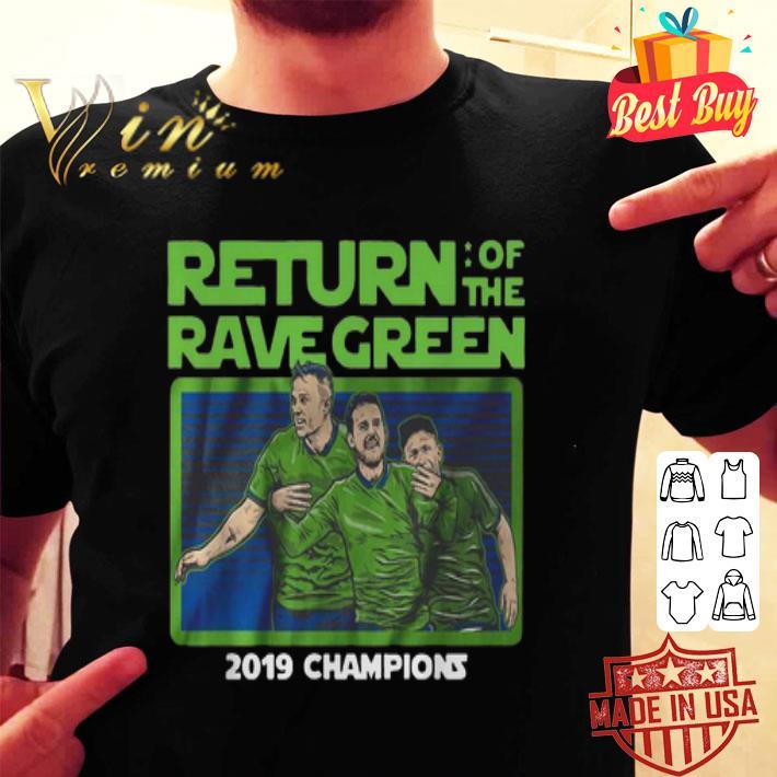 Return of the rave green 2019 champions shirt