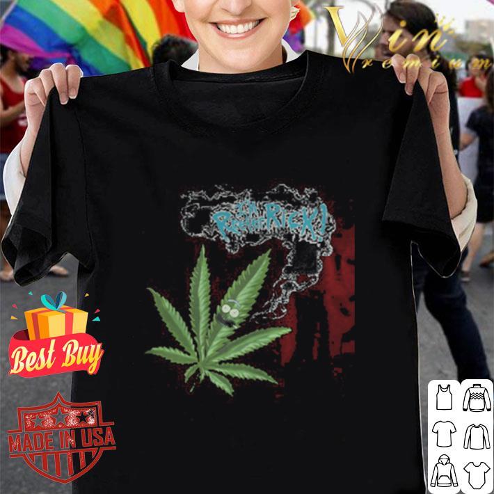 Rick and Morty Marijuana Weed I'm reefer Rick shirt