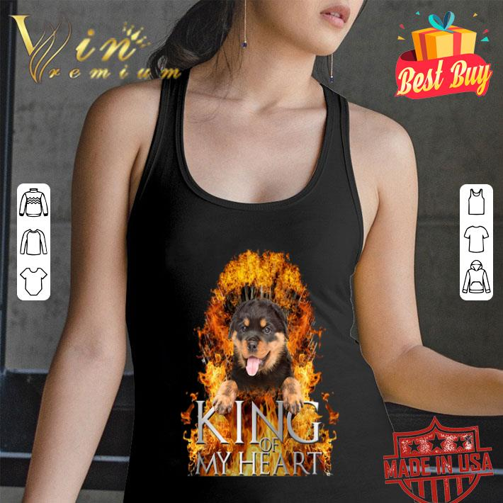 Rottweiler King of my heart Game Of Thrones shirt