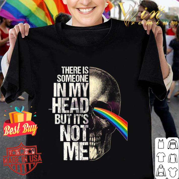 Skull Pink Floyd there is someone in my head but it's not me shirt