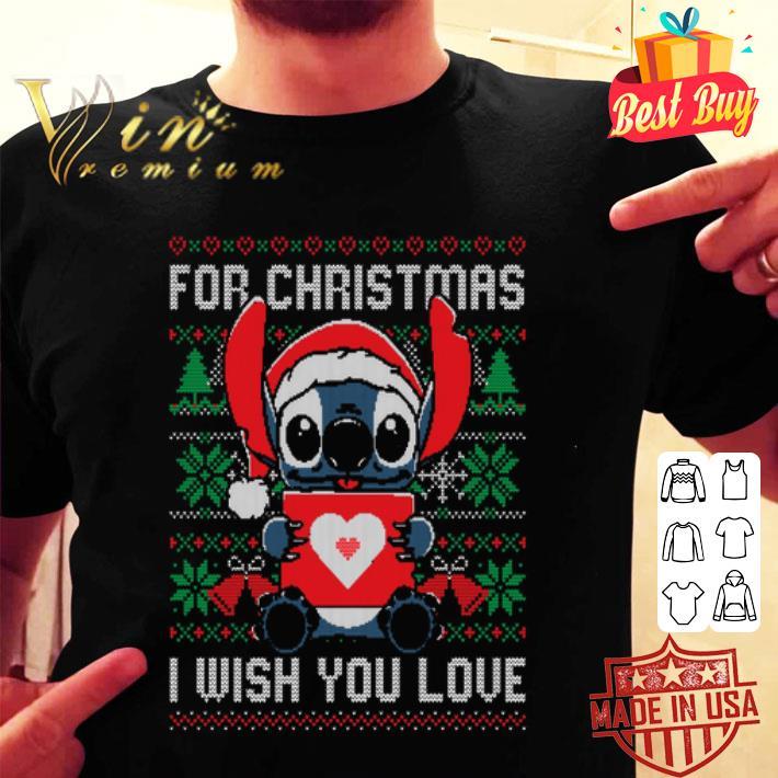 Stitch for Christmas i wish you love shirt