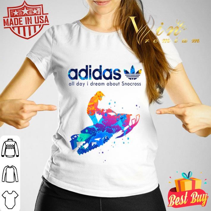 adidas all day i dream about Snocross shirt