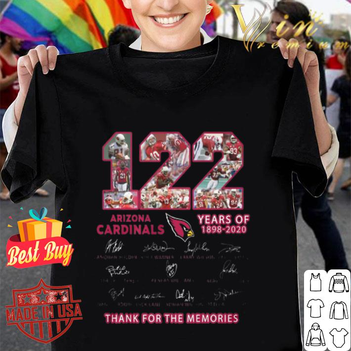 Arizona Cardinals 122 Years Of 1898 2020 Thank For The Memories shirt
