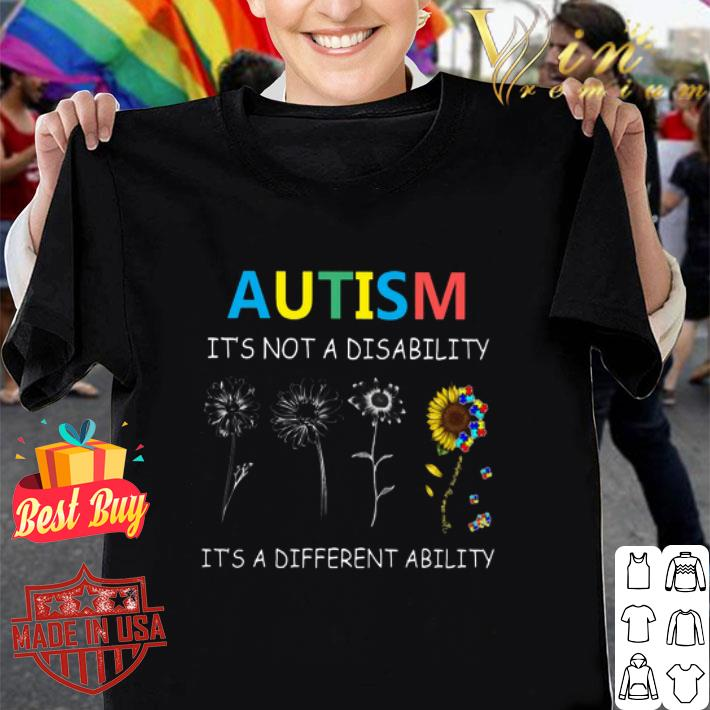 Autism it's not a disability it's a different ability sunflower shirt