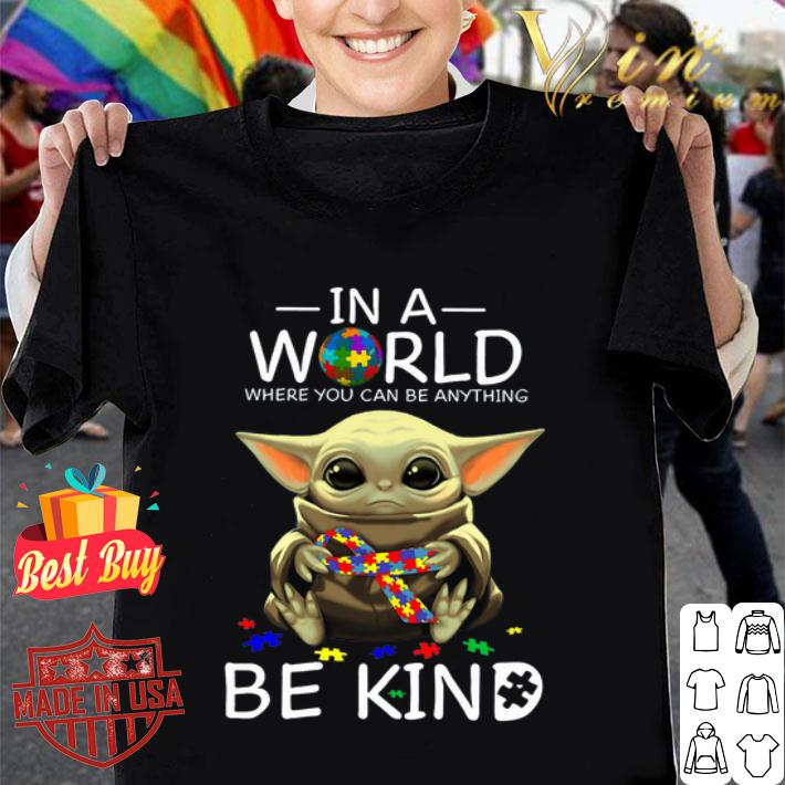 Baby Yoda in a world where you can be anything be kind Autism puzzle shirt