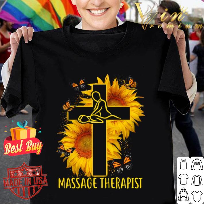Butterfly Massage Therapist Christ Sunflower shirt