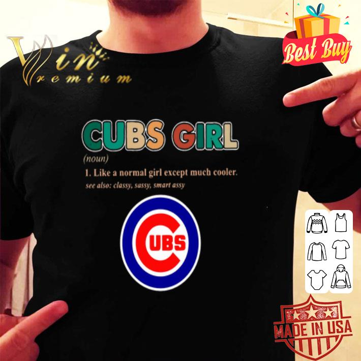 Chicago Cubs girl definition like a normal girl except much shirt