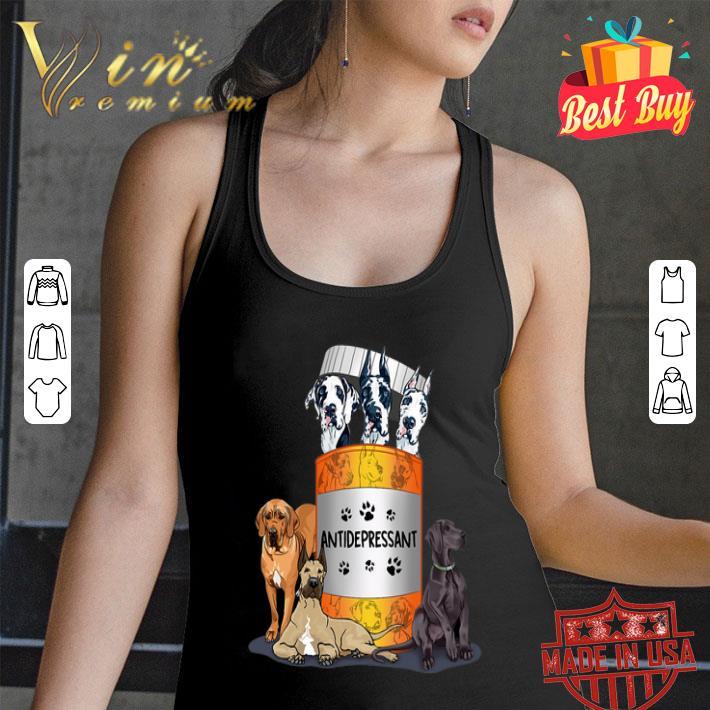Great Dane dogs Antidepressant shirt