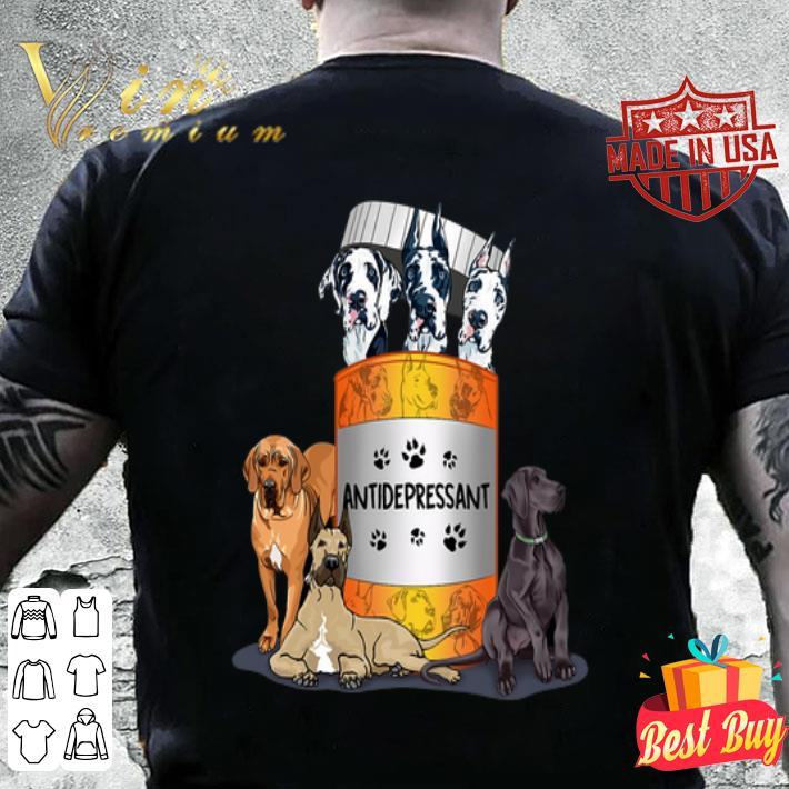 Great Dane dogs Antidepressant shirt