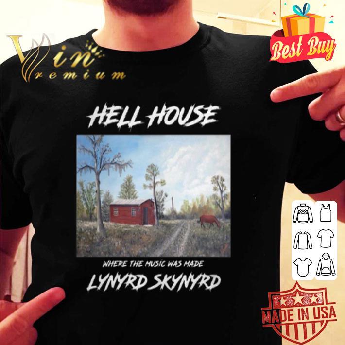 Hell House where the music was made Lynyrd Skynyrd shirt