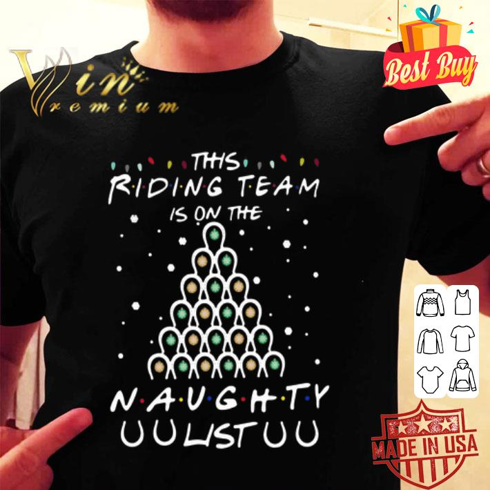 Horseshoe This Riding Team Is On The Naughty List Christmas shirt