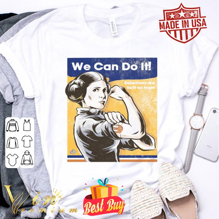 Princess Leia We can do it Star Wars shirt