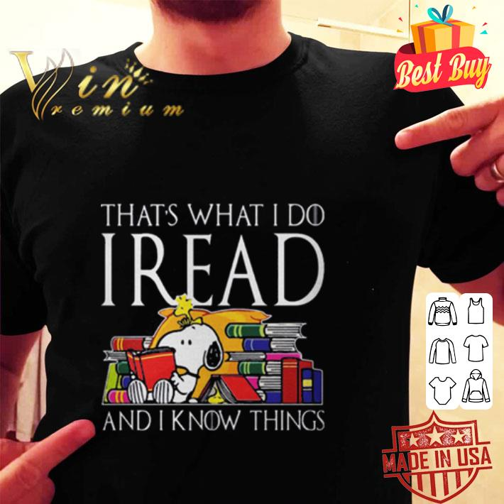 Snoopy that's what i do i read and i know things Game Of Thrones shirt