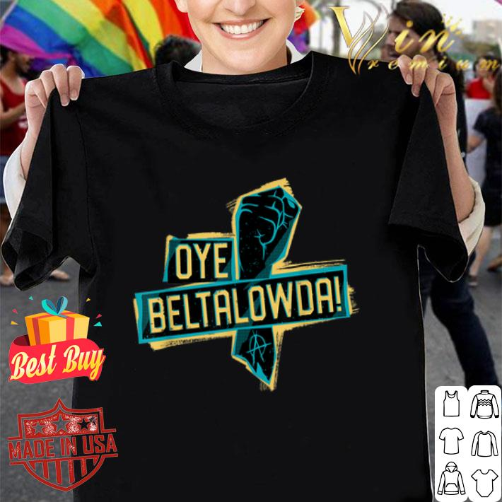 The Expanse Oye Beltalowda shirt