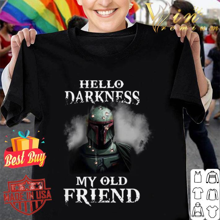 The Mandalorian hello darkness my old friends Boba Fett shirt