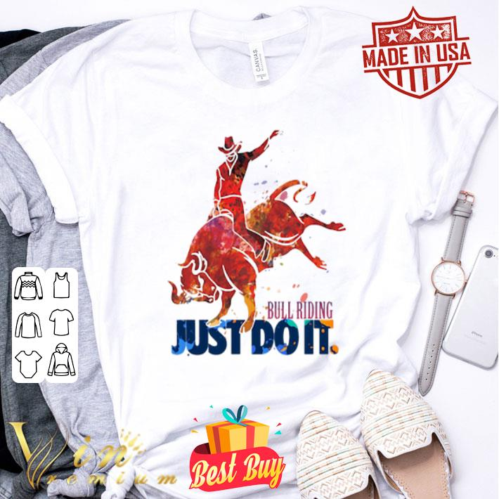 Bull Riding Just Do It Nike shirt