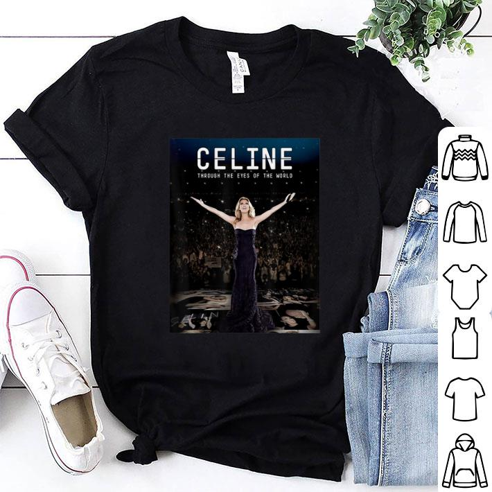 Celine Dion Celine Through The Eyes Of The World shirt