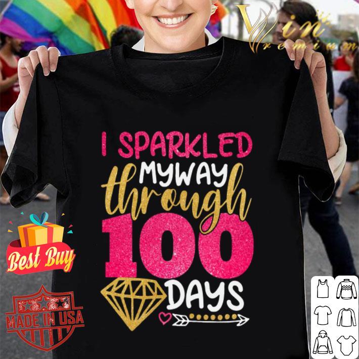 Glitter I sparkled my way through 100 days shirt