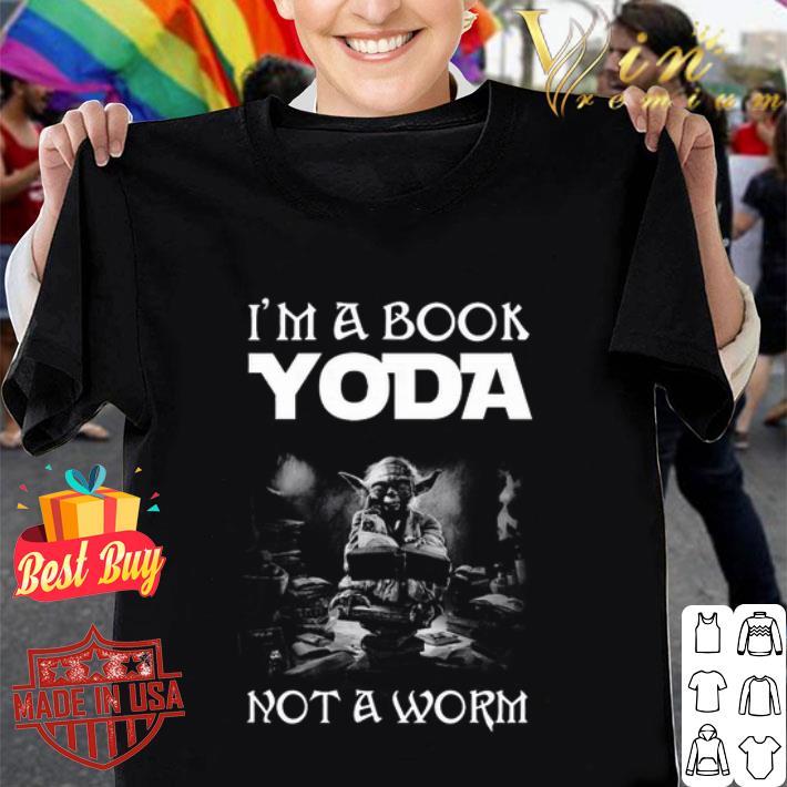 I'm a book Yoda not a worm shirt