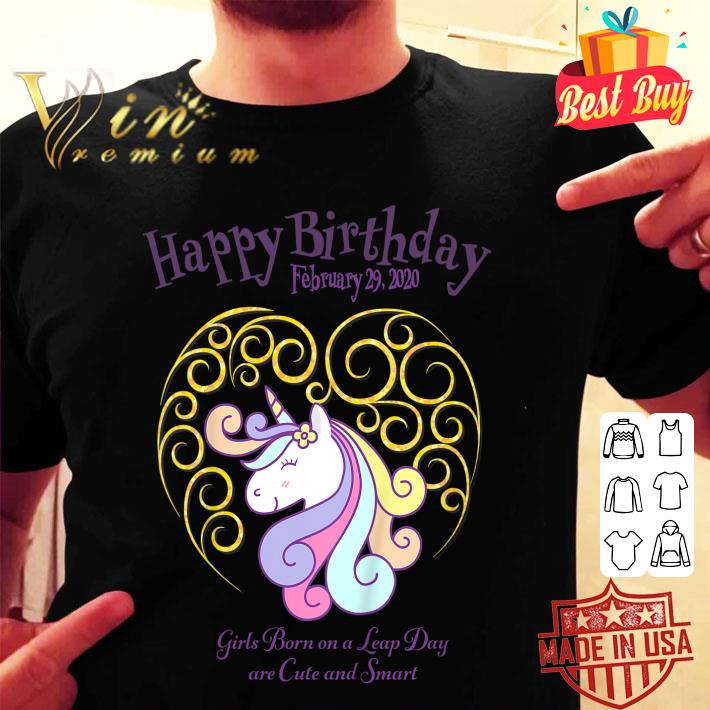 Leap Day Unicorn Girls Born On A Leap Day Are Cute And Smart shirt