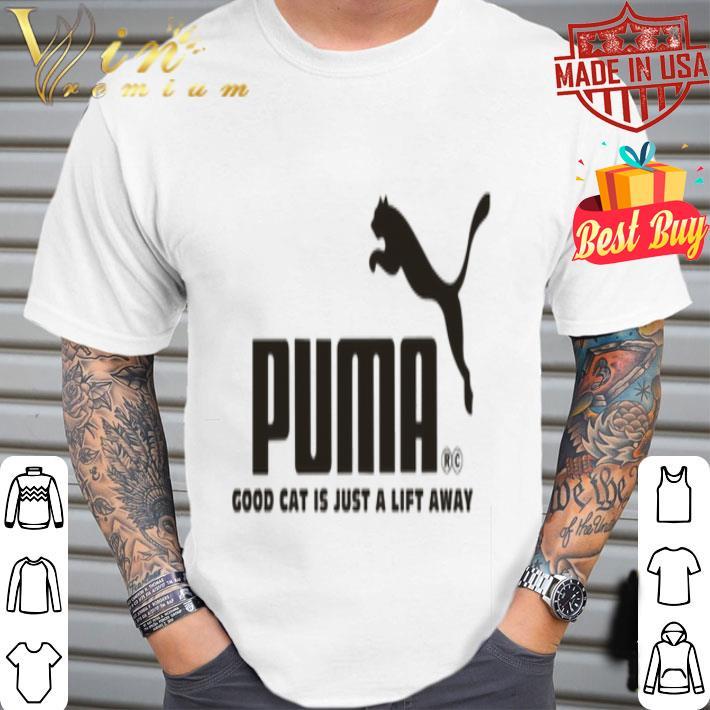 Logo Puma SE good cat is just a lift away shirt