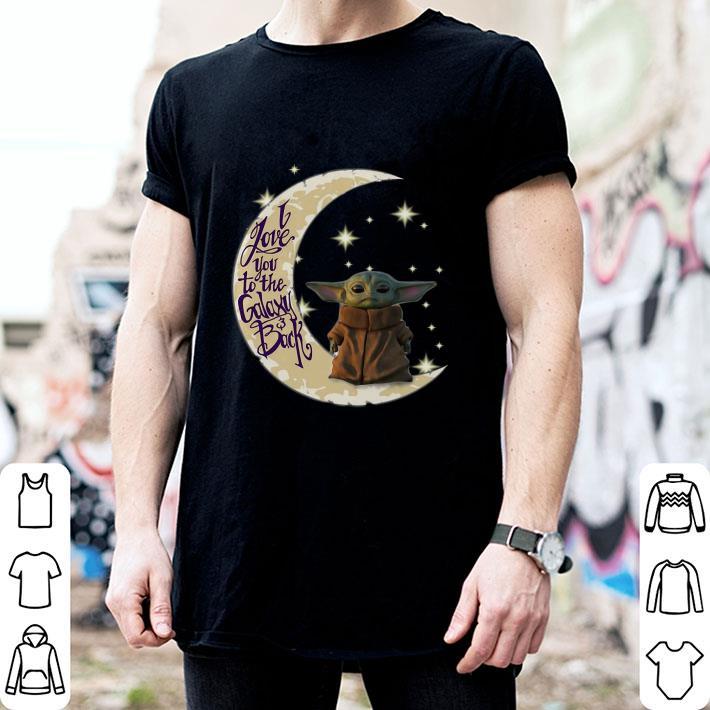 Baby Yoda moon i love you to the galaxy & back Star Wars shirt 2