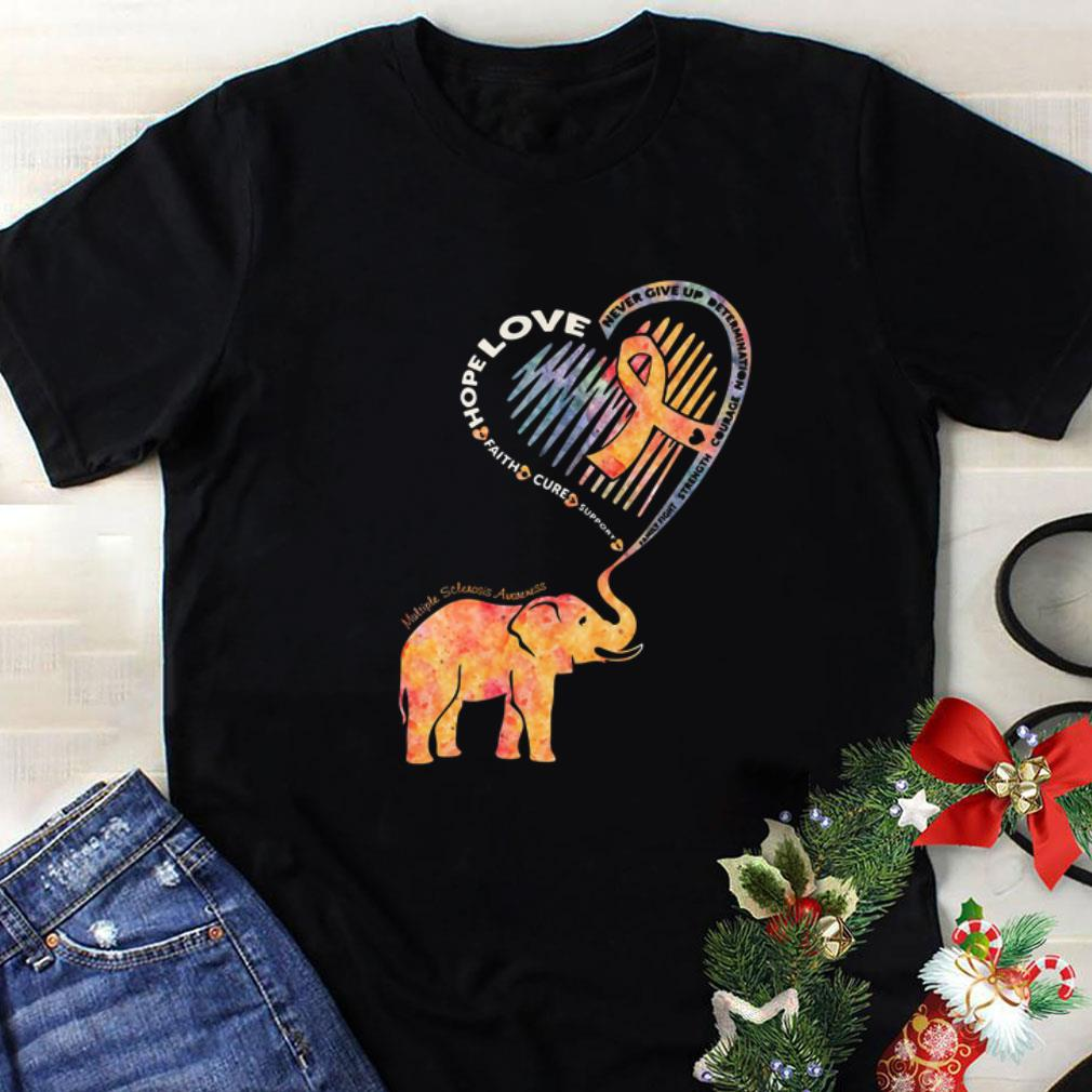 Elephant Multiple Sclerosis Awareness hope love never give up shirt