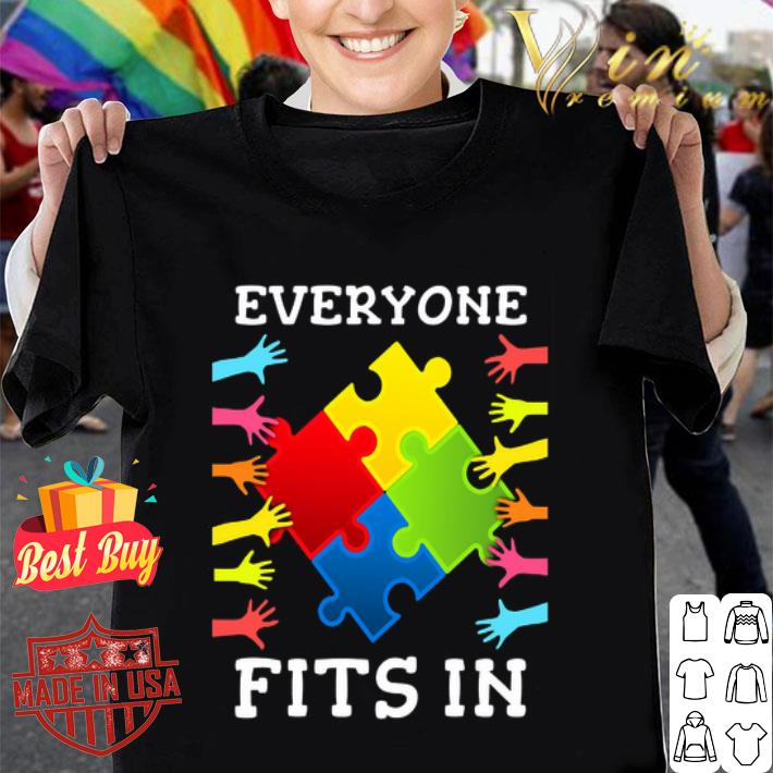 Everyone Fits In Autism Awareness shirt