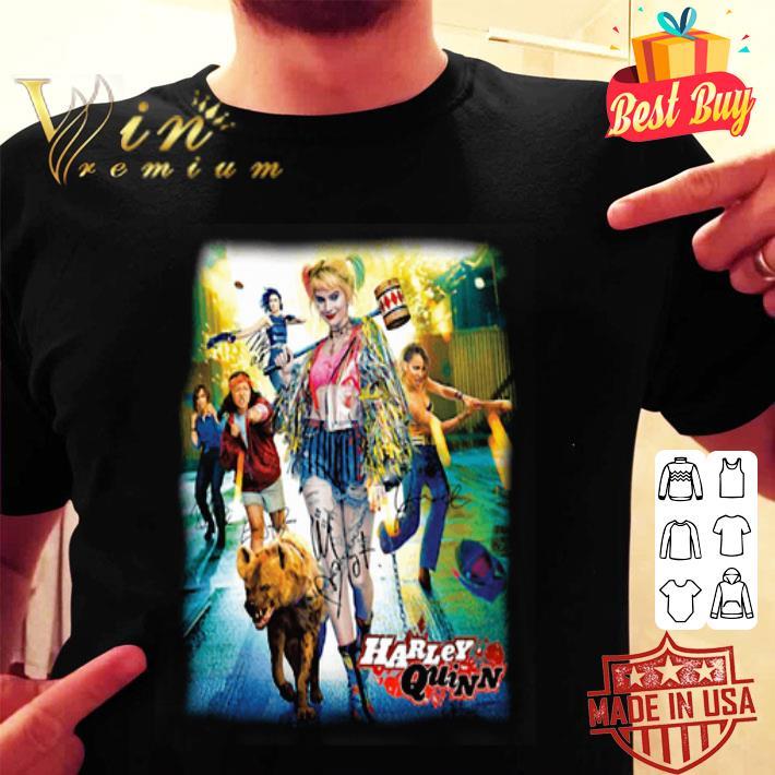 Harley Quinn 2020 Birds Of Prey Poster Signatures Shirt Hoodie Sweater Longsleeve T Shirt