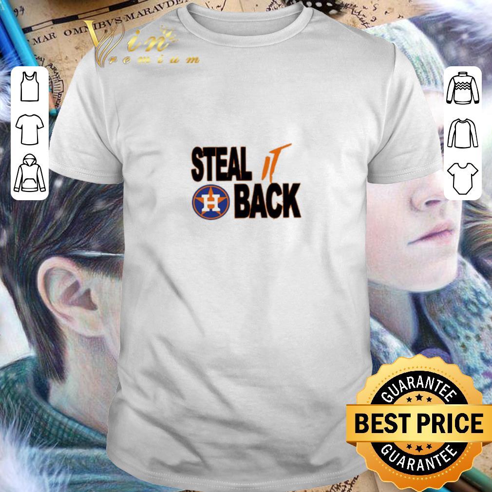 Houston Astros Logo Steal It Back shirt