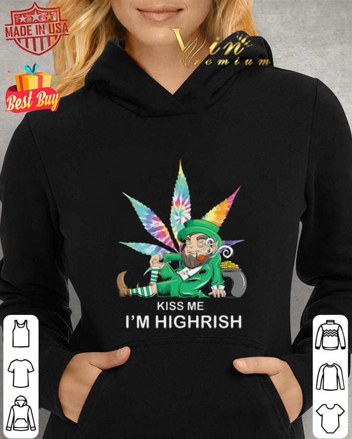 Kiss me i'm Highrish St. Patrick's day Shenanigans Leprechaun shirt