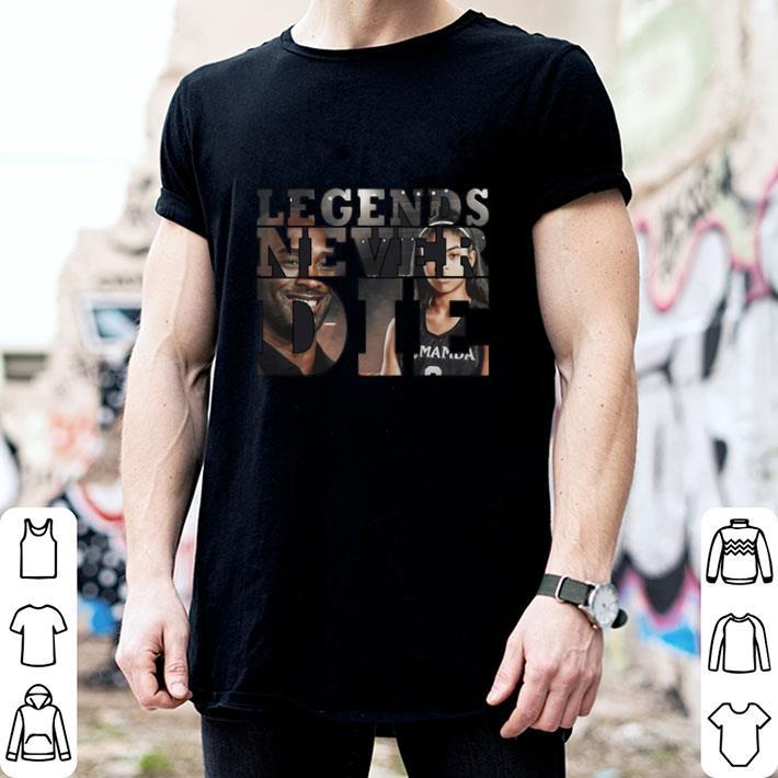 Legends Never Die RIP KOBE and GIGI Bryant shirt