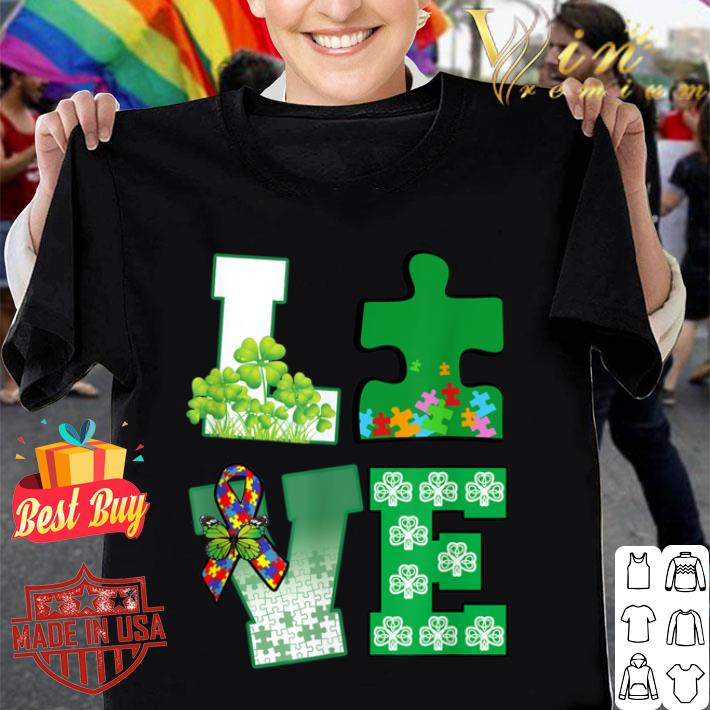 Love Autism Happy Patrick Day Gift For Men Women T-shirt