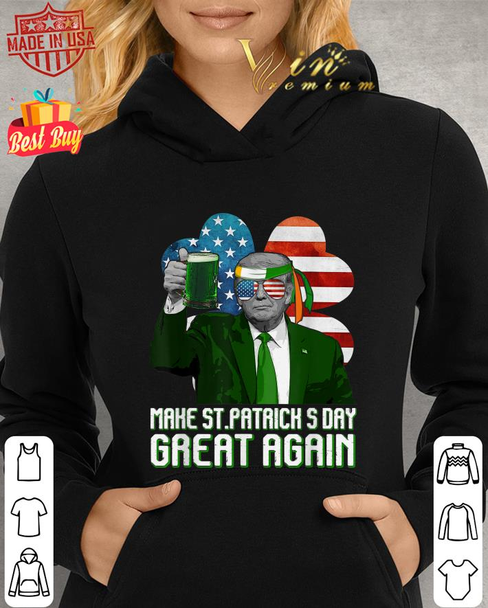 Make St Patrick's Day Great Again Trump American Flag shirt
