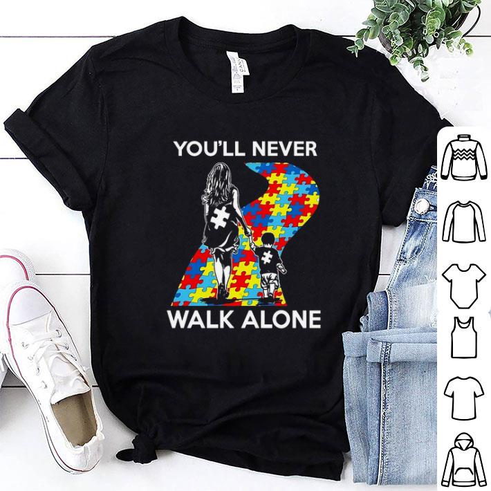 Mother and son You'll never walk alone Autism road shirt