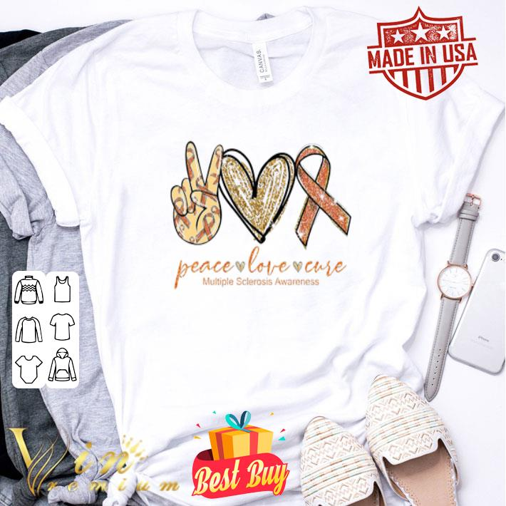 Peace Love Cure Multiple Sclerosis Awareness shirt
