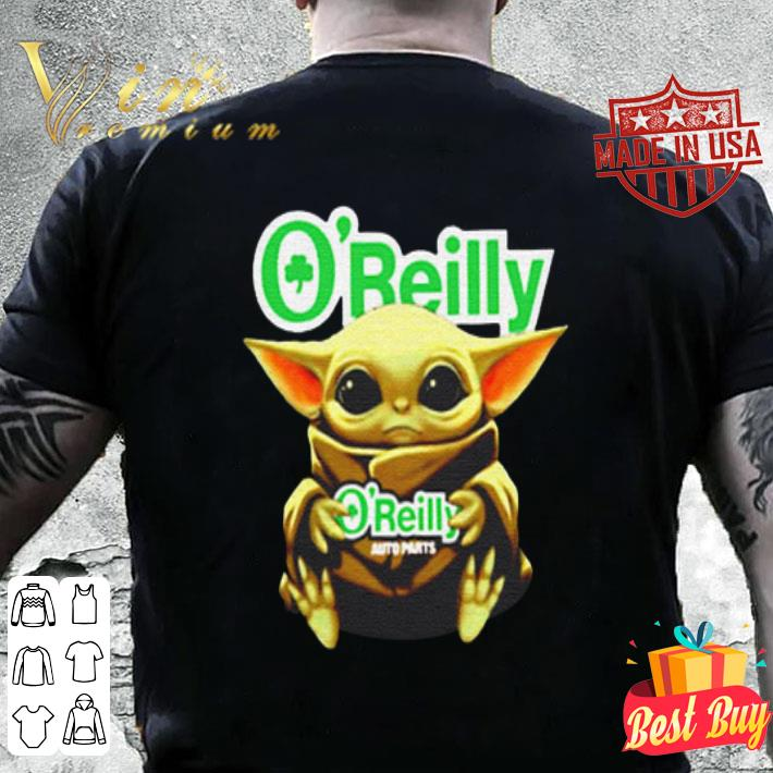 Star Wars Baby Yoda Hug O'Reilly Auto Parts shirt