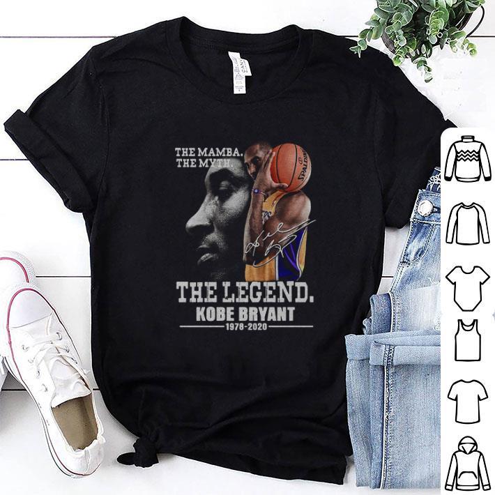 The Mamba the myth the legend Kobe Bryant 1987-2020 shirt