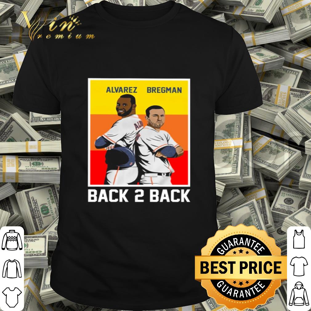 Back 2 back Yordan Alvarez and Alex Bregman shirt