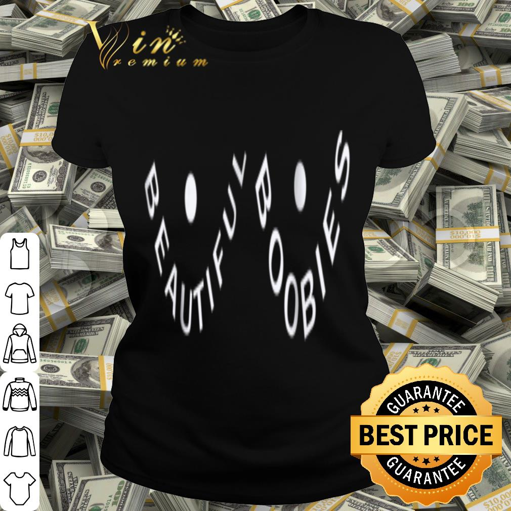 Beautiful boobies fighting with breast cancer Teess shirt