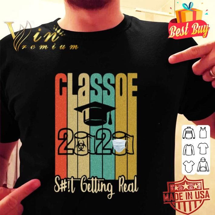 Class of 2020 Shit Is Getting Real 2020 Toilet Paper vintage shirt