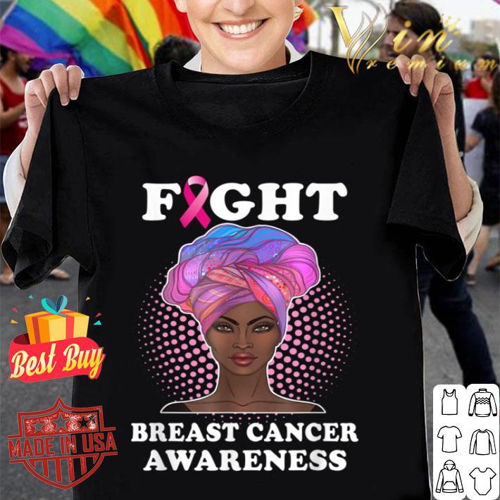 Fight Breast Cancer Awareness Black Women Warrior Gift shirt